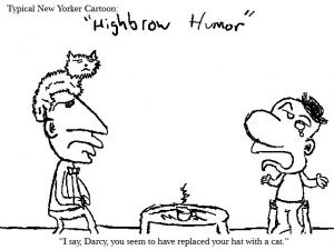 """Highbrow Humor"""